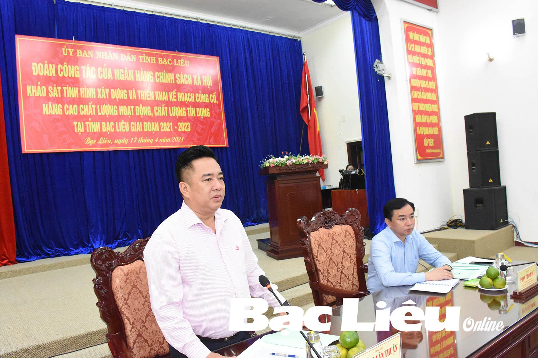 Đoàn công tác của Ngân hàng Chính sách xã hội Việt Nam làm việc tại Bạc Liêu: Tỉnh cần chỉ đạo sâu sát trong củng cố, nâng cao chất lượng hoạt động, chất lượng tín dụng
