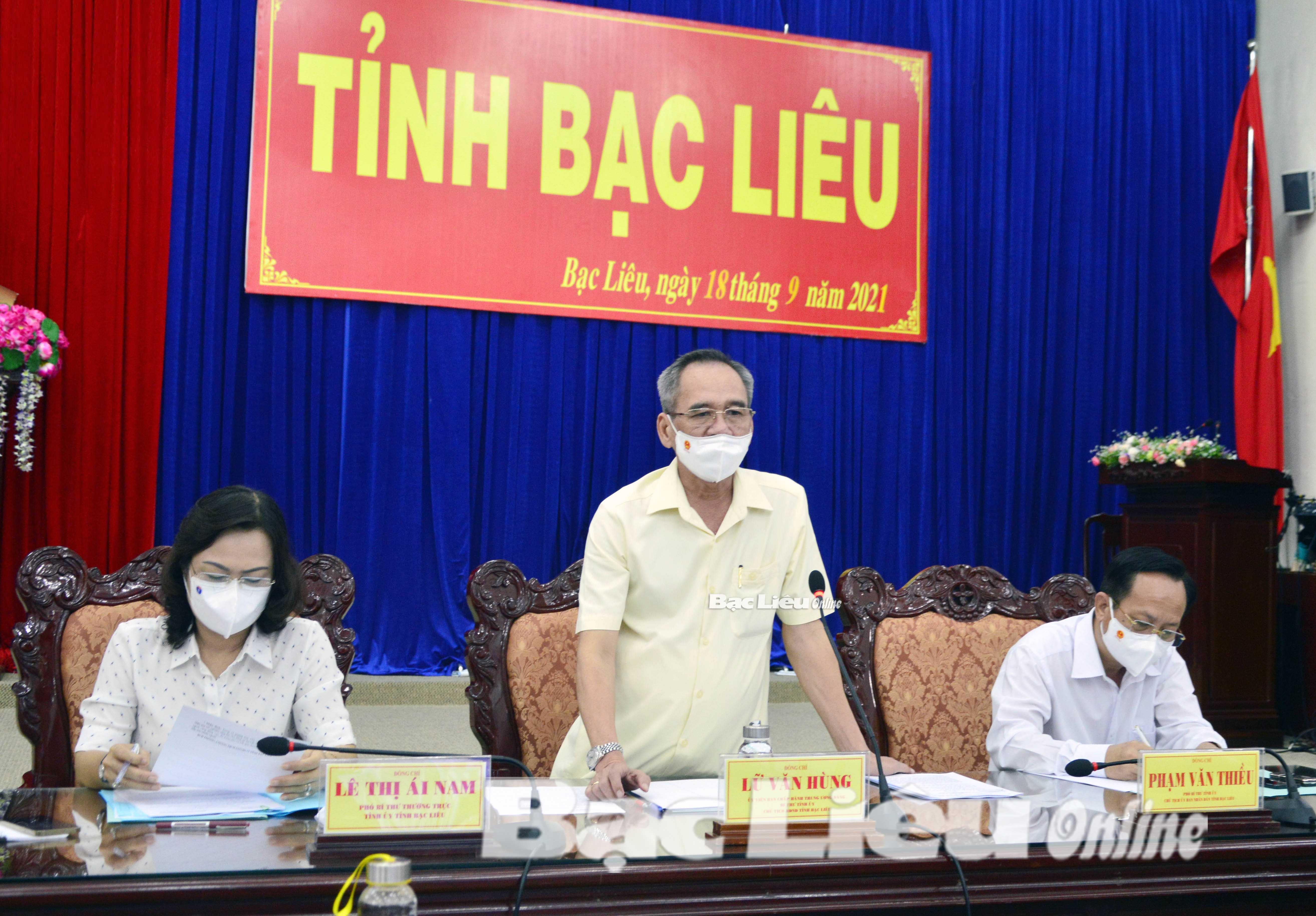 Bí thư Tỉnh ủy - Lữ Văn Hùng: Vẫn tập trung cao nhất cho công tác phòng, chống dịch bệnh