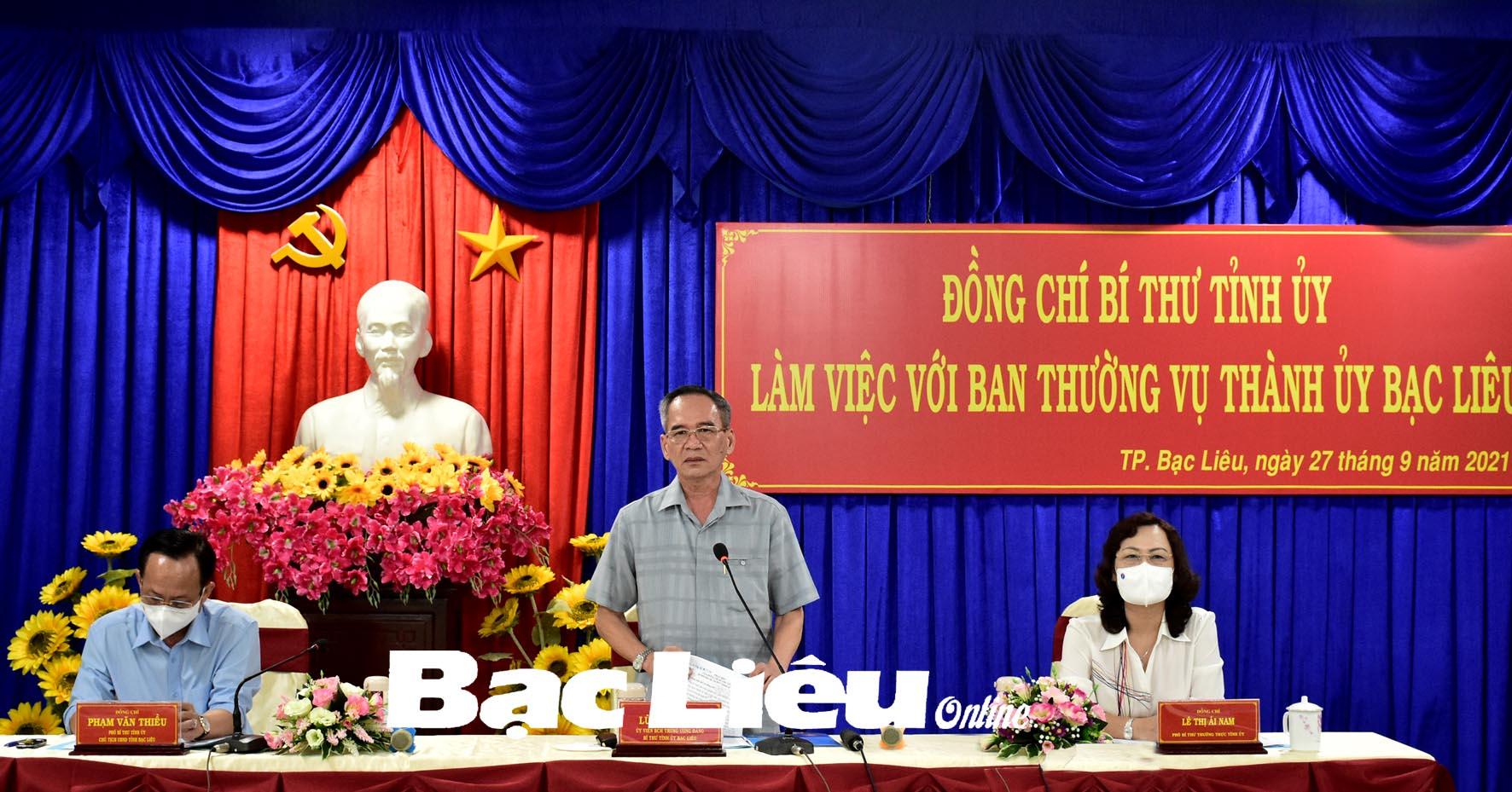 Đồng chí Lữ Văn Hùng - Bí thư Tỉnh ủy làm việc với huyện Hòa Bình và TP. Bạc Liêu: Luôn nêu cao tinh thần phòng, chống dịch cùng với phát triển kinh tế - xã hội